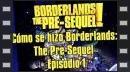 vídeos de Borderlands: The Pre-Secuel