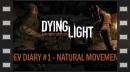 Diario de desarrollo de Dying Light - Movimiento Natural